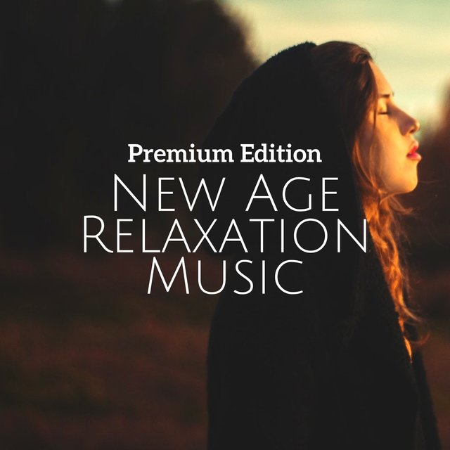 New Age Relaxation Music: Premium Edition