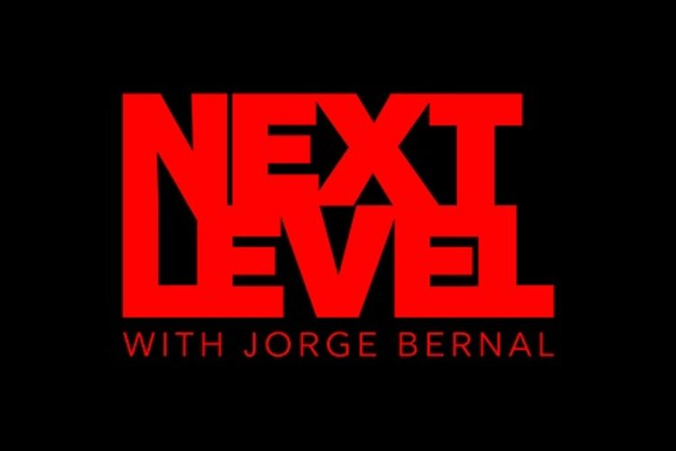 Next Level with Jorge Bernal