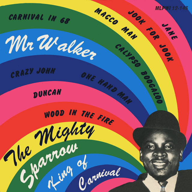 TIDAL Listen To Calypso Carnival Hits Of 1968 By The Mighty Sparrow On