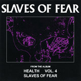 SLAVES OF FEAR