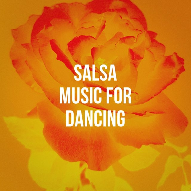 Salsa Music For Dancing