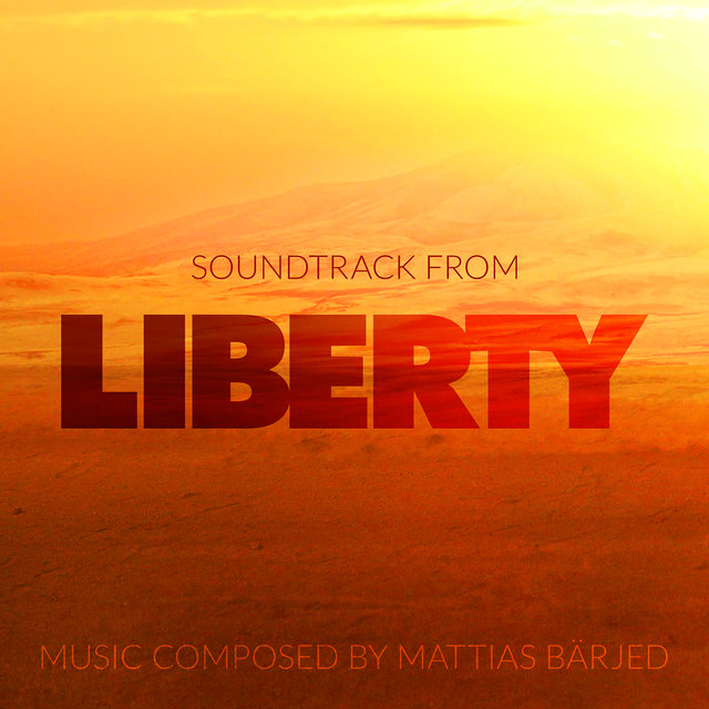Liberty (Music from the TV Series