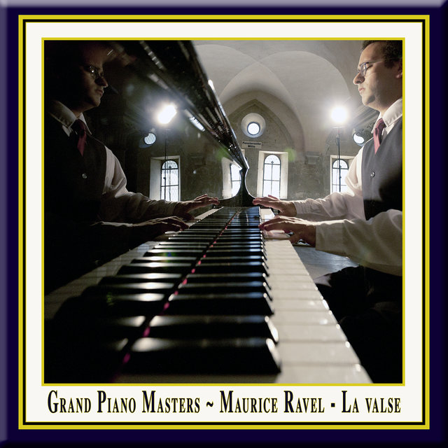 Maurice Ravel: La Valse for Piano Solo (A choreographic poem) / La Valse pour piano (un poème chorégraphique) - Grand Piano Masters