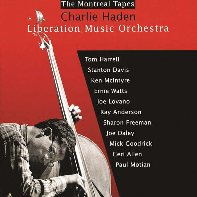 Liberation Music Orchestra: The Montreal Tapes