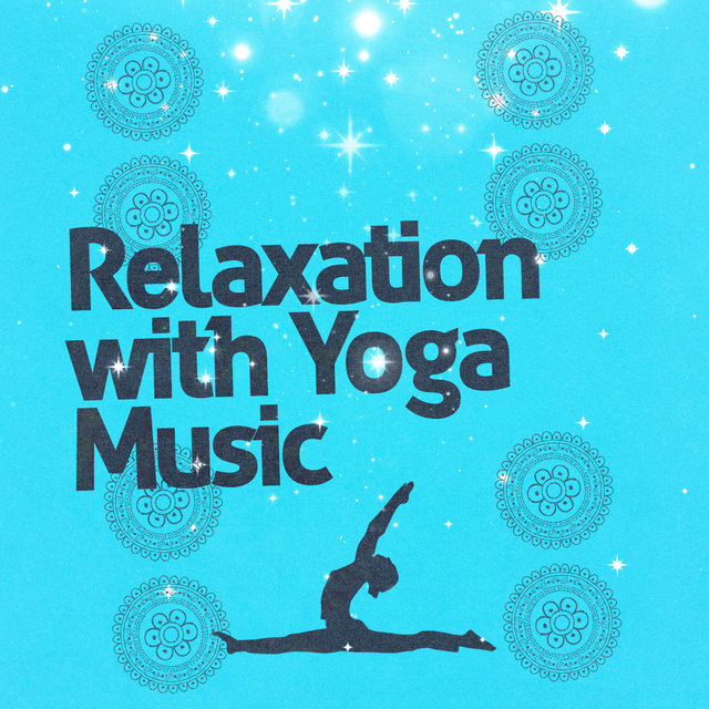 Relaxation with Yoga Music