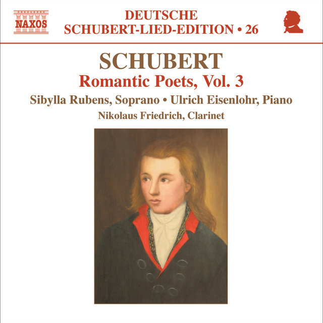 Schubert: Lied Edition 26 - Romantic Poets, Vol. 3