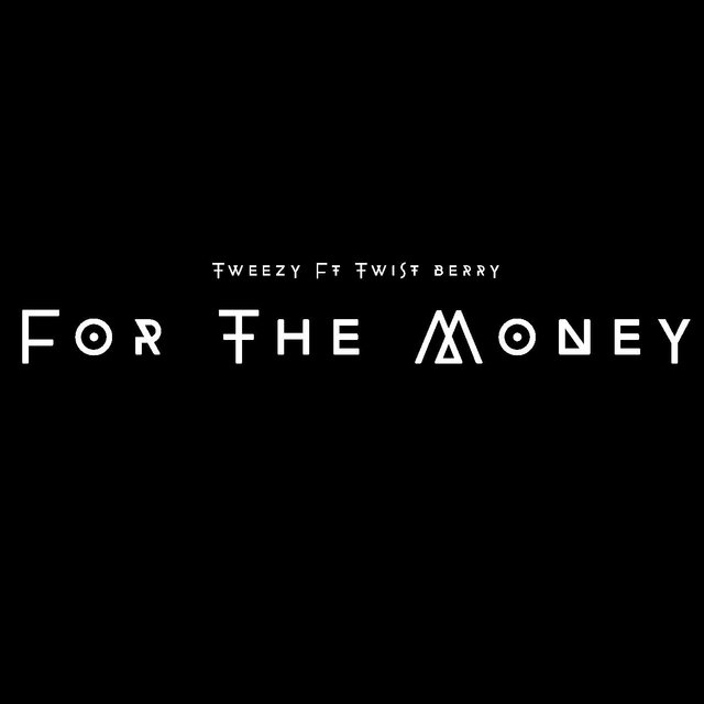 For The Money (feat. Twistberry)