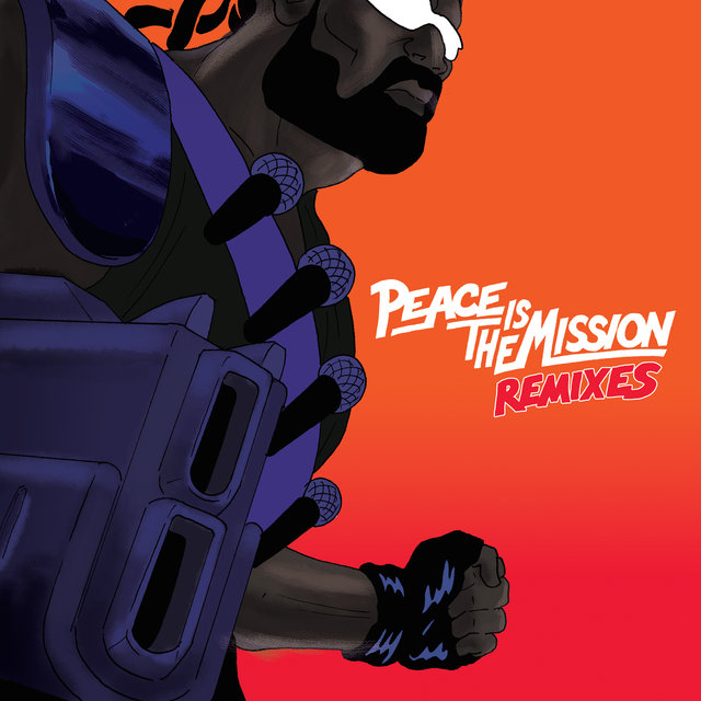 Peace Is The Mission (Remixes)