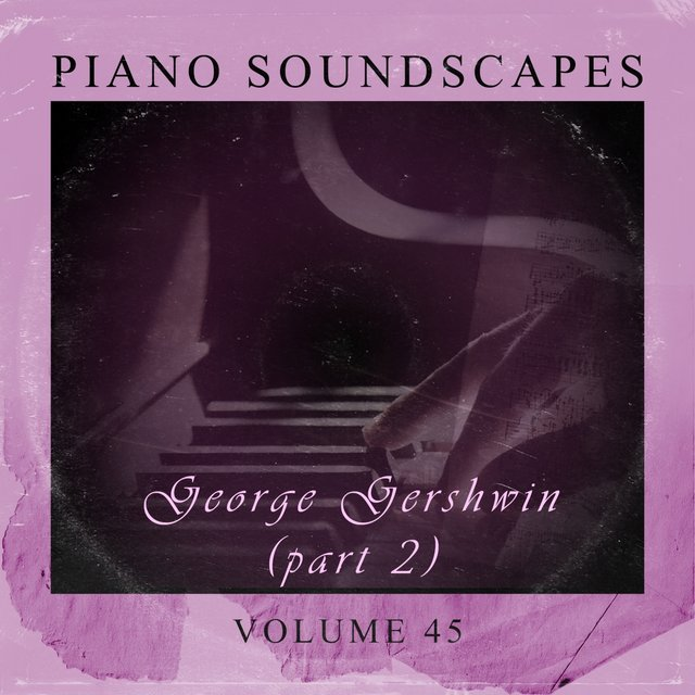 Piano SoundScapes, Vol. 45