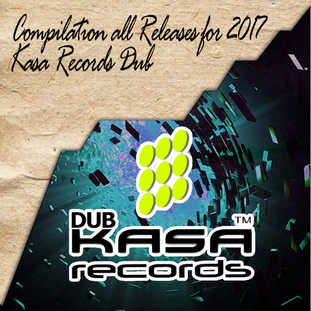 Compilation all Releases for 2017 Kasa Records Dub
