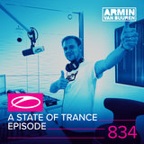 The Story Of Your Heart (ASOT 834)