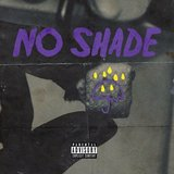 No Shade (feat. Bchillz)