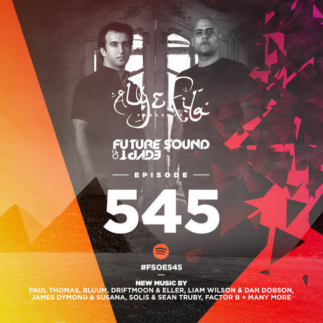 Future Sound Of Egypt Episode 545
