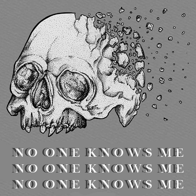 no one knows me