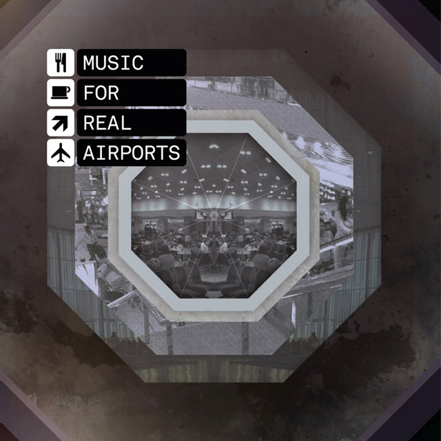 Music For Real Airports