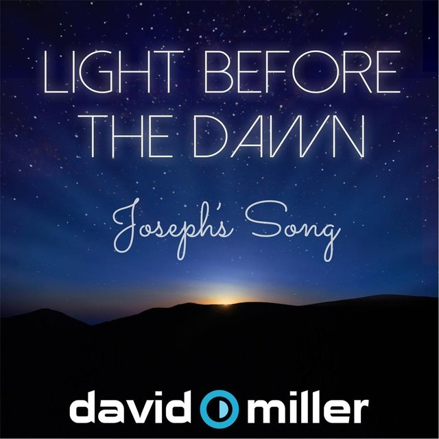 Light Before the Dawn (Joseph's Song)
