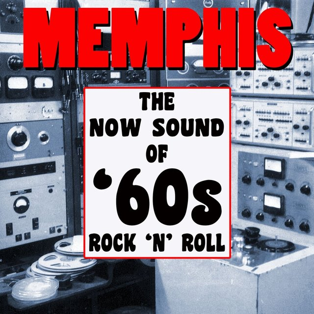 TIDAL: Listen to Memphis! The Now Sound Of '60s Rock 'n