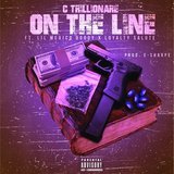 On the Line (feat. Homixide Doody & Loyalty Salute)