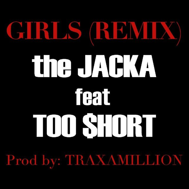 Girls Remix (ft. Too $hort) - Single