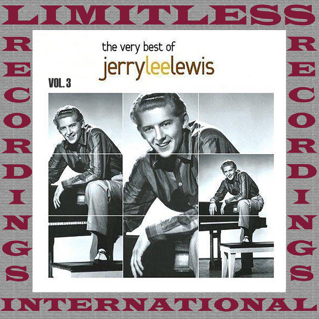 The Very Best Of Jerry Lee Lewis, Vol. 3