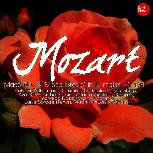 Mozart: Mass No. 8 'Missa Brevis' in D major, K. 194