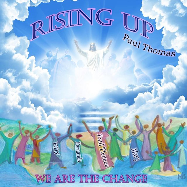 Rising Up: We Are the Change