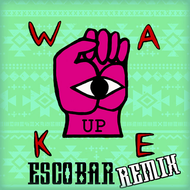 Wake Up [Remix]