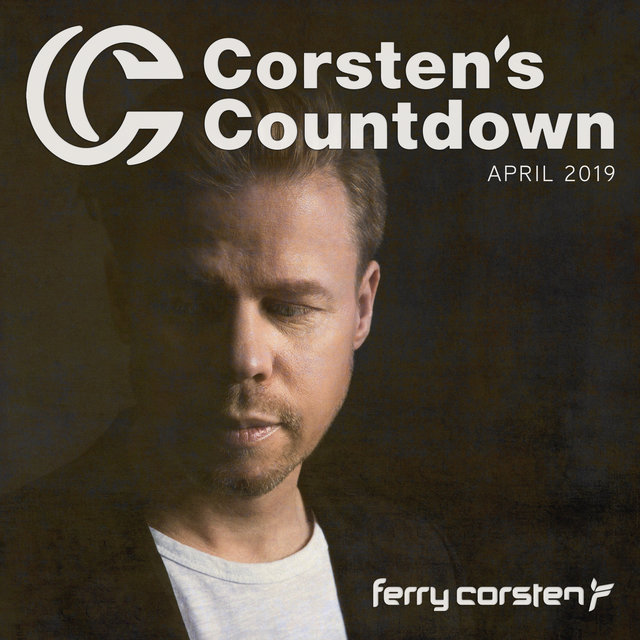 Ferry Corsten presents Corsten's Countdown April 2019