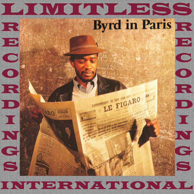 Byrd In Paris (Remastered Version)