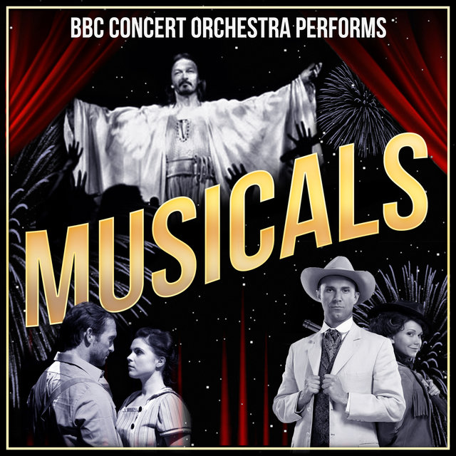 The BBC Concert Orchestra Performs Musicals