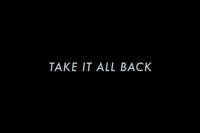 Take It All Back 2.0