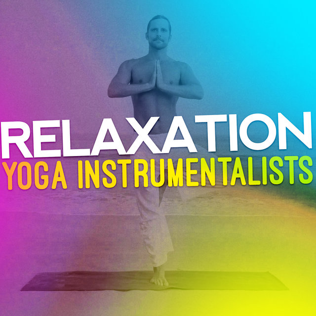 Relaxation Yoga Instrumentalists