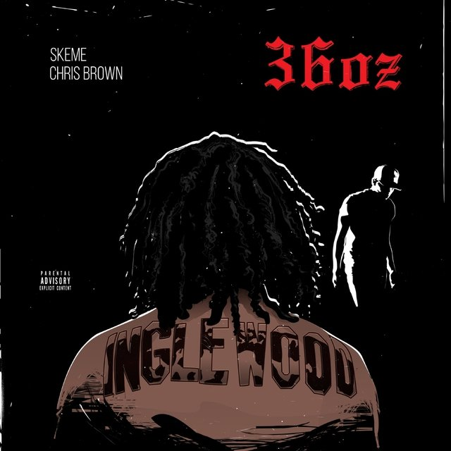 36 Oz. (feat. Chris Brown) - Single