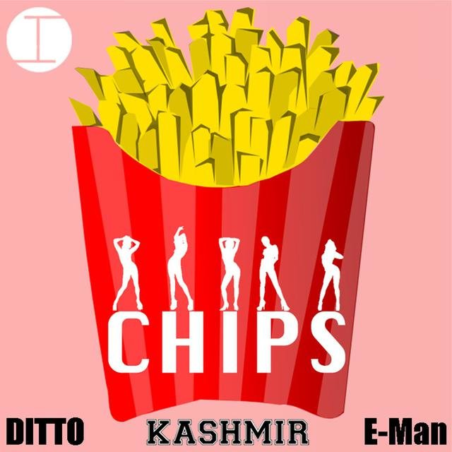 CHIPS (feat. Ditto & E-Man)