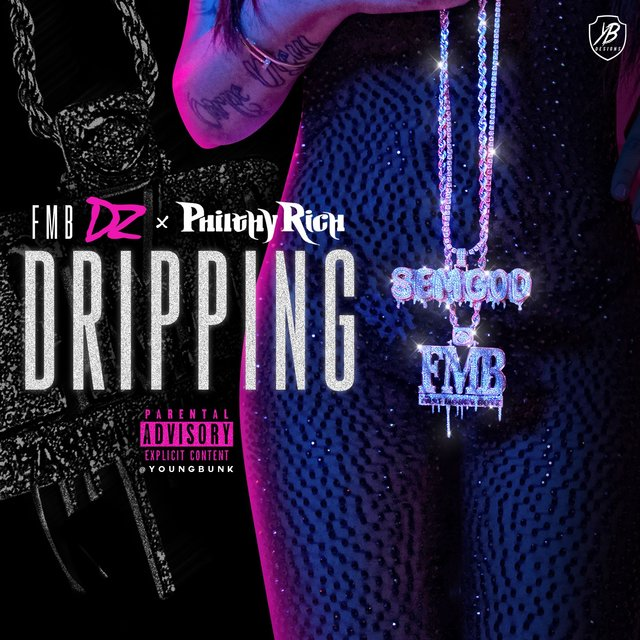 Dripping (feat. Philthy Rich)