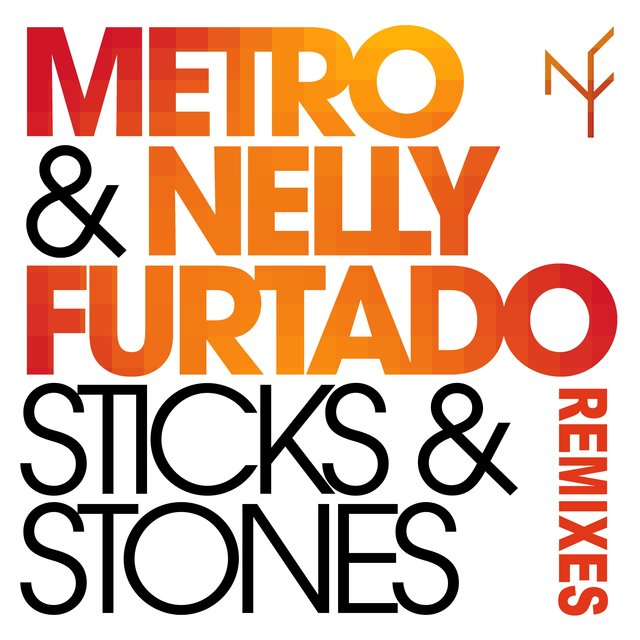 Sticks & Stones [Remixes]