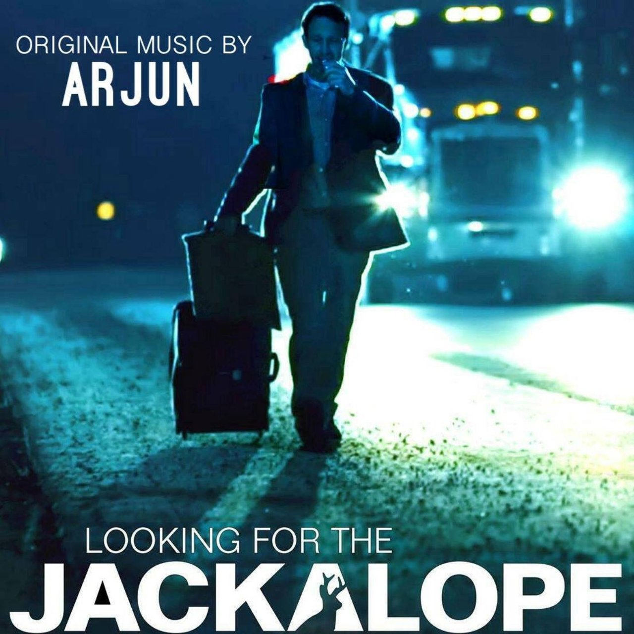 Looking for the Jackalope (Music from the Motion Picture)