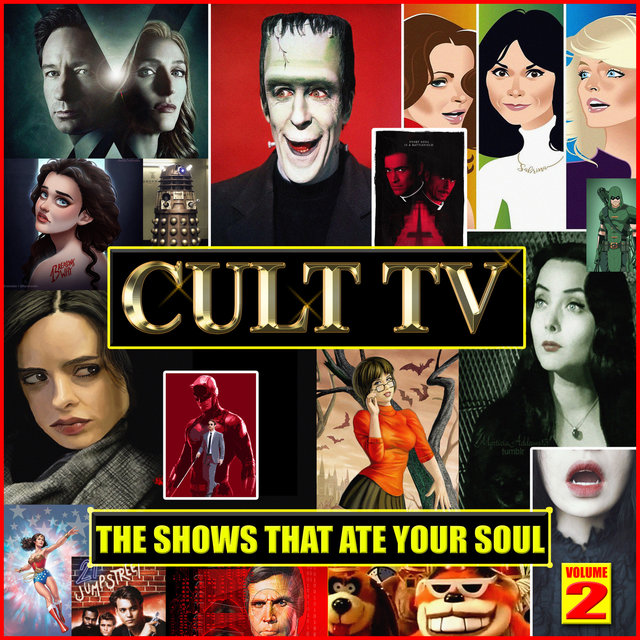 Cult TV - The Shows That Ate Your Soul Vol. 2
