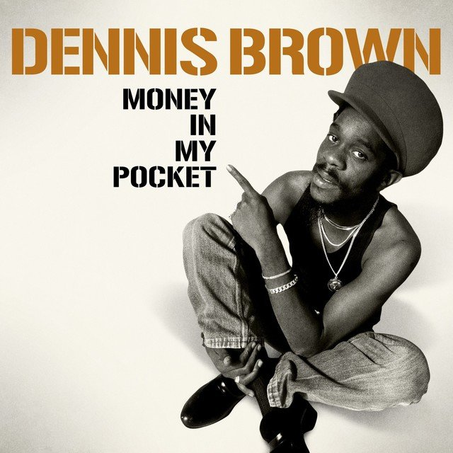 Dennis Brown - Money in My Pocket