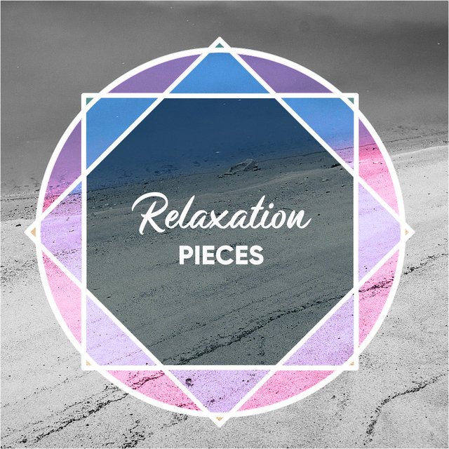 Relaxation Pieces