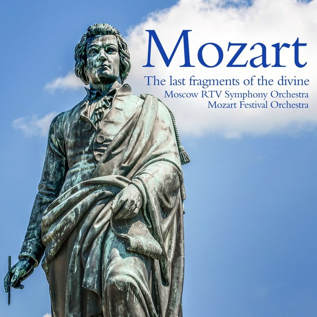 Mozart: The last fragments of the divine