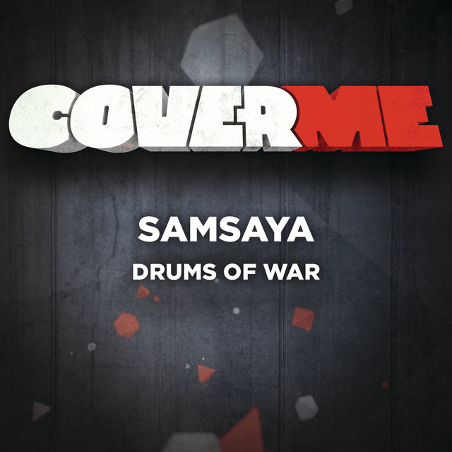 Cover Me - Drums Of War