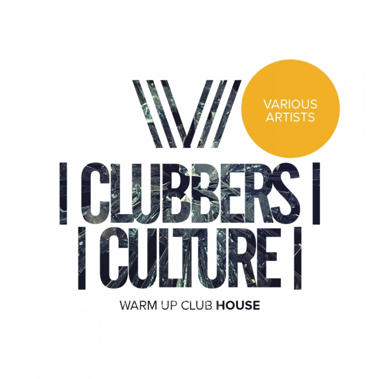 Clubbers Culture: Warm Up Club House
