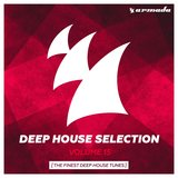Armada Deep House Selection, Vol. 15 (The Finest Deep House Tunes)