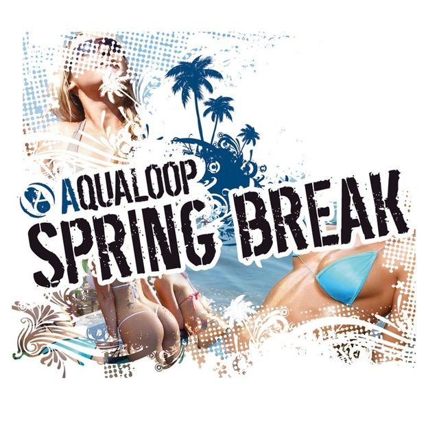 Aqualoop Spring Break