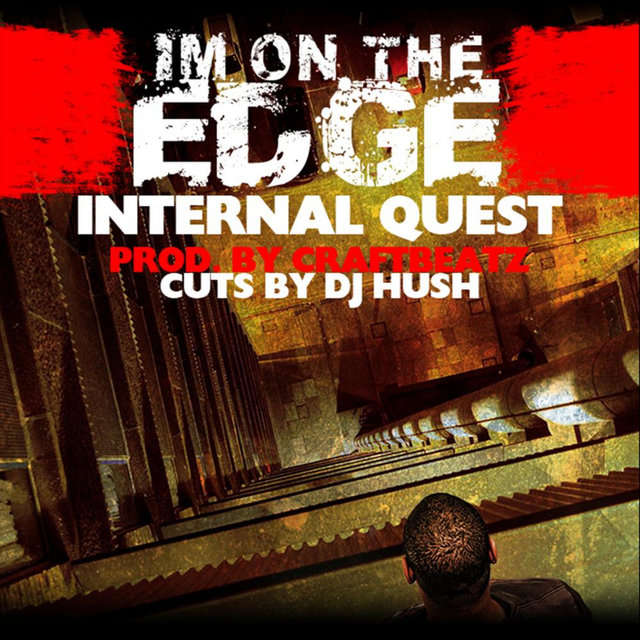 I'm On the Edge (feat. DJ Hush)