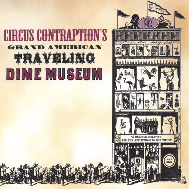 Tidal Listen To Grand American Traveling Dime Museum By Circus Contraption On Tidal