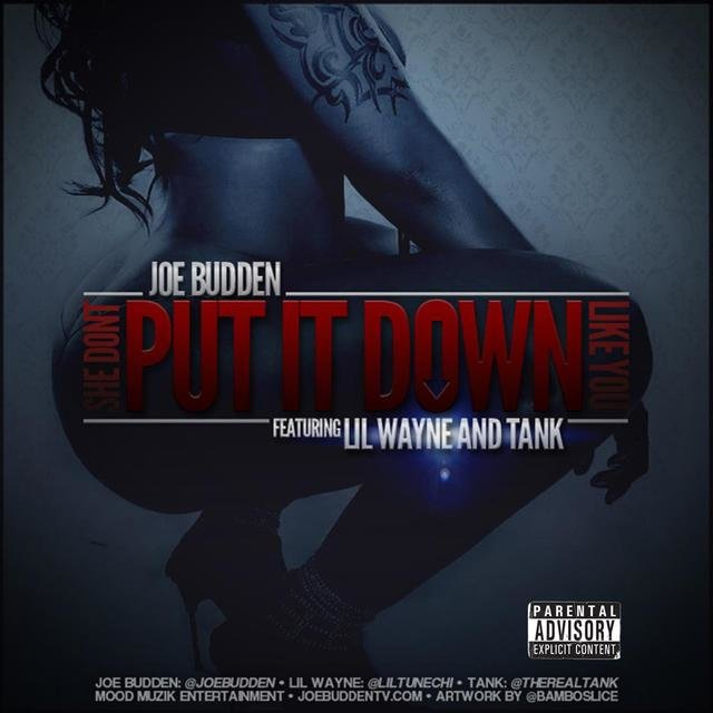 She Don't Put It Down (feat. Lil Wayne, Tank)