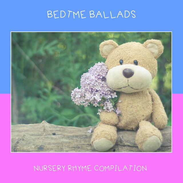 2018 A Bedtime Ballad Compilation Nursery Rhymes For Sleep