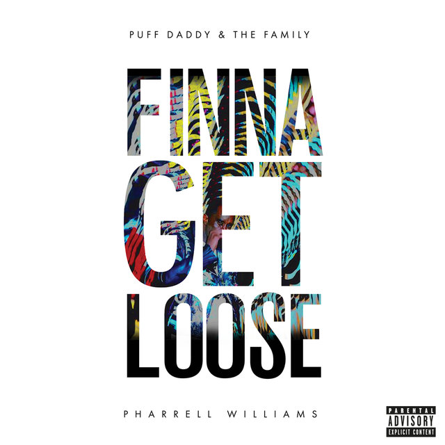 Finna Get Loose (Explicit) (feat. Pharrell Williams) - Single